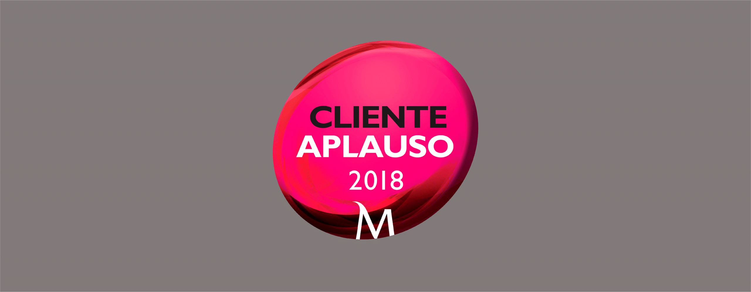 "SISQUAL distinguished with the status of ""Cliente Aplauso"""
