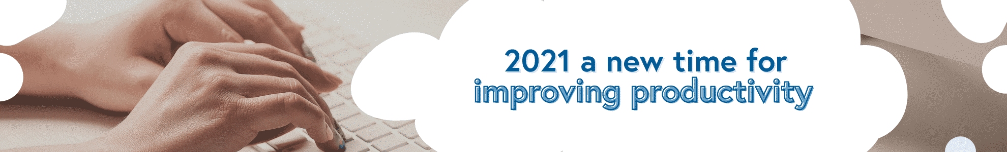 2021: a new time for improving productivity
