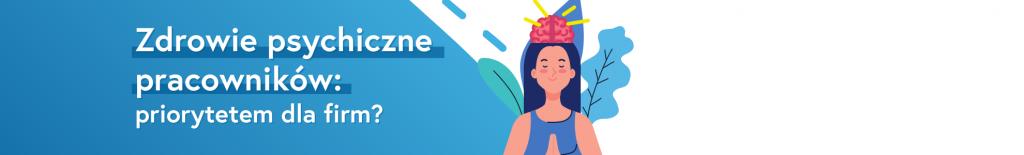 Zdrowie psychiczne pracowników: priorytetem dla firm?